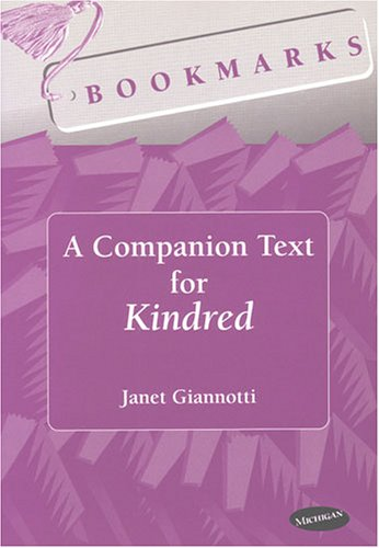 Bookmarks: A Companion Text for Kindred (Bookmarks: Fluency Through Novels)