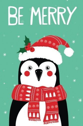 Download Be Merry: 100 Blank Pages Unruled, Journal, Notebook, Diary (Hipsters Holiday) pdf