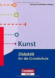 Fachdidaktik für die Grundschule: Kunst - Didaktik für die Grundschule