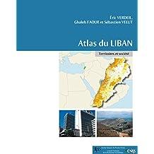 Atlas du Liban: Territoires et société (Co-éditions)