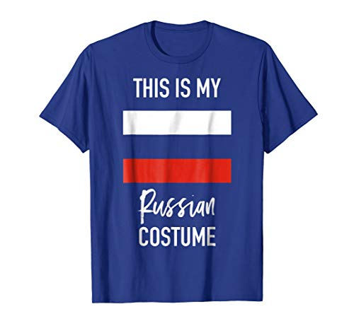 This is my Russian Costume T-Shirt - Funny Halloween Tee