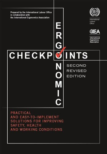 Ergonomic Checkpoints: Practical and Easy-To-Implement Solutions for Improving Safety, Health and Working Conditions