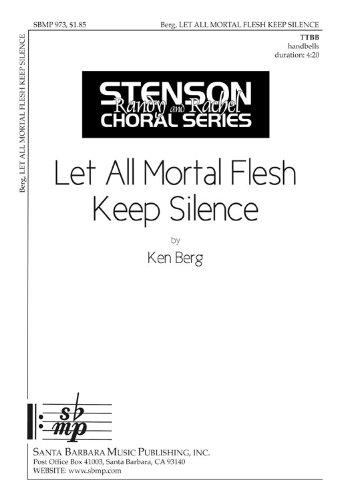 Let All Mortal Flesh Keep Silence (Educational Octavo, TTBB, Handbell 4 octaves)