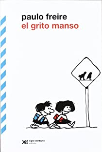 El grito manso par Freire