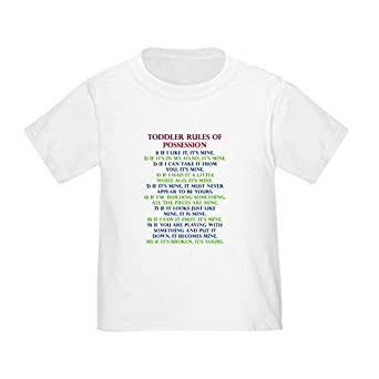 CafePress   Toddler Rules Of Possession Funny T Shirt Toddler   Cute Toddler  T Shirt, 100% Cotton