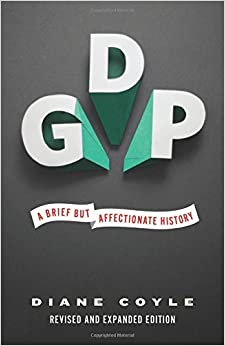 Book GDP: A Brief but Affectionate History by Diane Coyle (2015-09-22)
