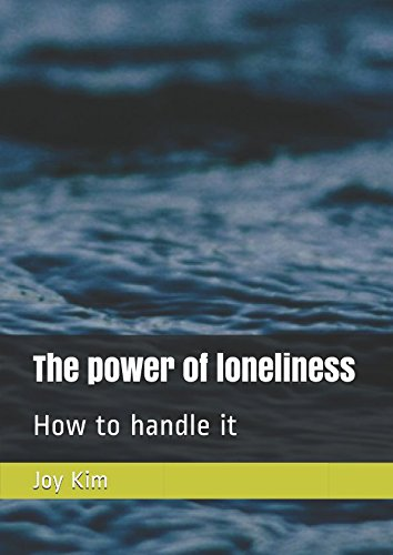 Download The power of loneliness: How to handle it pdf