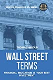 Wall Street Terms - Financial Education Is Your Best Investment (Financial IQ Series)