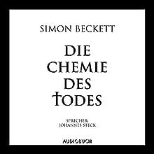 Die Chemie des Todes Hörbuch von Simon Beckett Gesprochen von: Johannes Steck
