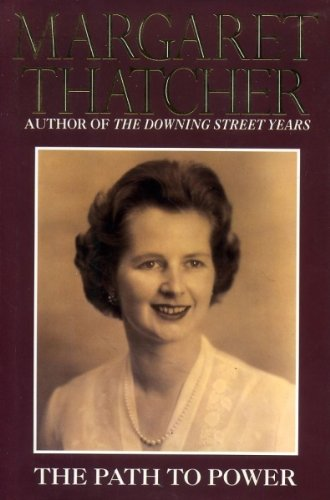 The Path to Power (2012) (Book) written by Margaret Thatcher
