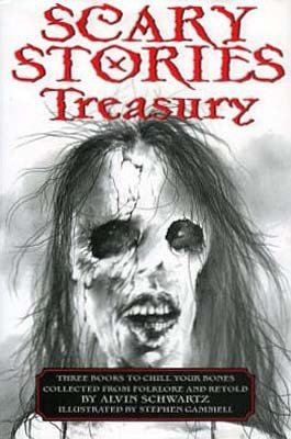 Scary Stories Treasury: Three Books to Chill Your Bones [Paperback compilation] ()