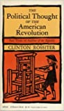 img - for The Political Thought of the American Revolution: Part Three of Seedtime of the Republic book / textbook / text book