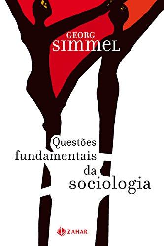 Questões fundamentais da sociologia: Indivíduo e sociedade (Nova Biblioteca de Ciências Sociais)