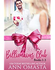 The Broke Billionaires Club (Books 1 - 3): The Broke Billionaire, The Billionaire's Brother, and The Billionairess: Three humorous and sweet (with mild heat) billionaire romances