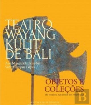 Teatro Wayang Kulit de Bali (Portuguese Edition)