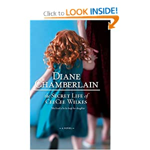 The Secret Life of Ceecee Wilkes Diane Chamberlain