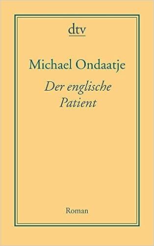 Der Englische Patient Roman Amazonde Michael Ondaatje Adelheid