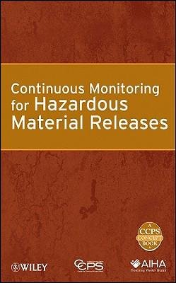 Download [(Continuous Monitoring for Hazardous Material Releases )] [Author: Center for Chemical Process Safety (CCPS)] [Apr-2009] ebook