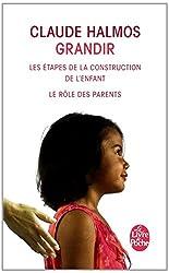 Grandir : les étapes de la construction de l'enfant, le rôle des parents