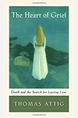 Heart of Grief by Attig (2002-09-19) Paperback
