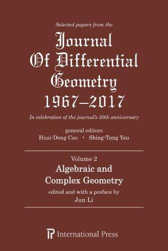 Selected Papers from the Journal of Differential Geometry 1967-2017, Volume 2 (De Li Paper)