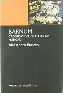 Barnum par Baricco