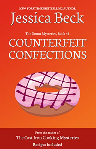 Counterfeit Confections (The Donut Mysteries Book 41) by [Beck, Jessica]