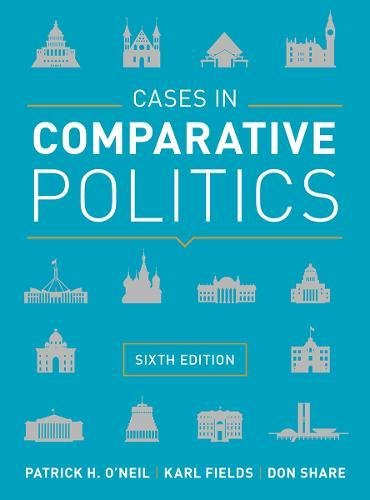 Cases in Comparative Politics (Sixth Edition)