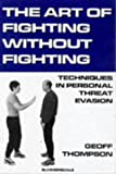 Art of Fighting Without Fighting, Geoff Thompson, 1840240857