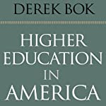 Higher Education in America | Derek Bok