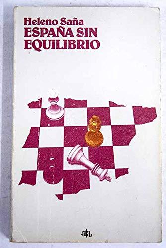 ESPAÑA SIN EQUILIBRIO. DE LOS REYES CATOLICOS A LA SEGUNDA REPUBLICA: Amazon.es: SAÑO, Heleno.-: Libros