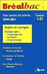 Bréal bac terminale L-ES, une année de français : sujets et corrigés