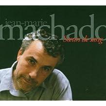 SOEURS DE SANG by MACHADO Jean-Marie