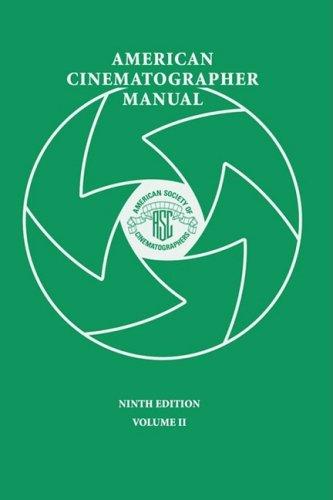 American Cinematographer Manual 9th Ed. Vol. II
