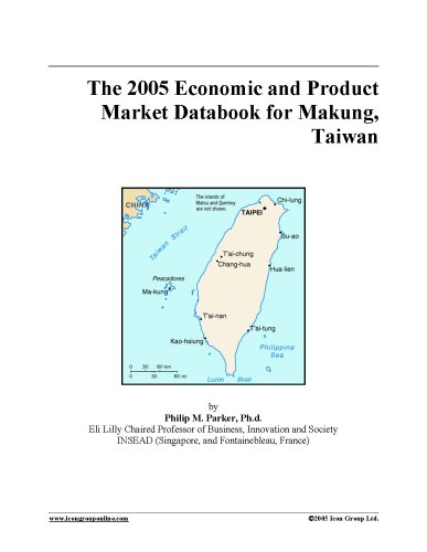 Download The 2005 Economic and Product Market Databook for Makung, Taiwan pdf