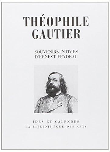 Lire en ligne Théophile Gautier: Souvenirs intimes epub pdf