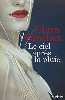 Le ciel après la pluie, Sánchez, Clara