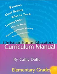 Christian Home Educators' Curriculum Manual : Elementary Grades (Chrisitan Home Educators' Curriculum Manual (Elementary Grades))