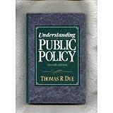 Understanding Public Policy 9780139336072