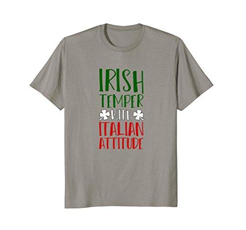 Italian Attitude T-shirt - St. Patricks Day T-Shirt Irish Temper With Italian Attitude