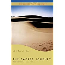 The Sacred Journey: The Ancient Practices (Ancient Practices Series)