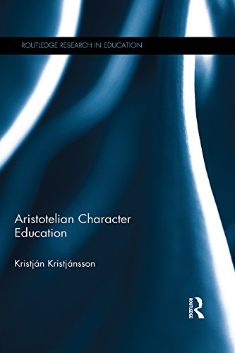 Download Aristotelian Character Education (Routledge Research in Education) Pdf