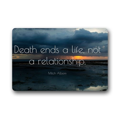 FunnyLife Motto Of Life Relationship Quote Words Death ends a life-not a relationship Non-slip mats doormat