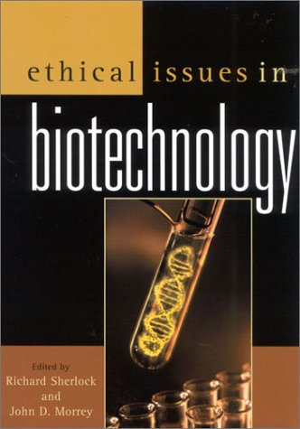Open Issues in Biotechnology