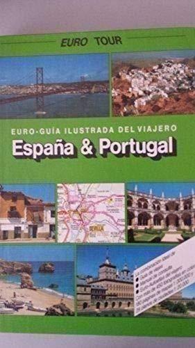 EURO TOUR. Euro Guía Ilustrada del viajero España y Portugal: Amazon.es: Alberto Cousté y Doulo Gassós: Libros