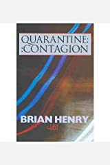 [(Quarantine / Contagion)] [Author: Brian Henry] published on (October, 2009) Paperback
