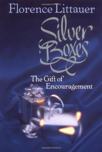 - Silver Boxes: The Gift of Encouragement