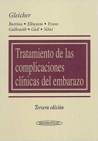 Tratamiento de las Complicaciones Clínicas del Embarazo.: Amazon.es: Norbert Gleicher: Libros