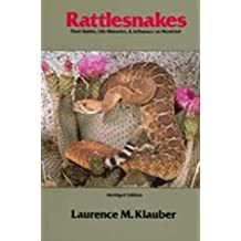 Rattlesnakes: Their Habits, Life Histories, and Influence on Mankind, Abridged edition
