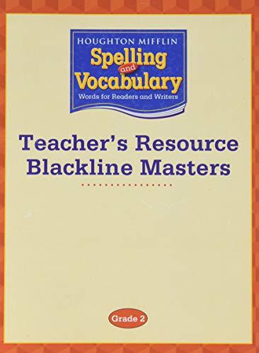Houghton Mifflin Spelling and Vocabulary: Teacher's Resource Blackline Masters Grade 2